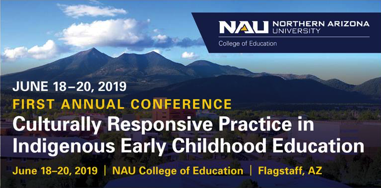 First Annual Culturally Responsive Practice in Indigenous Early Childhood Education Conference