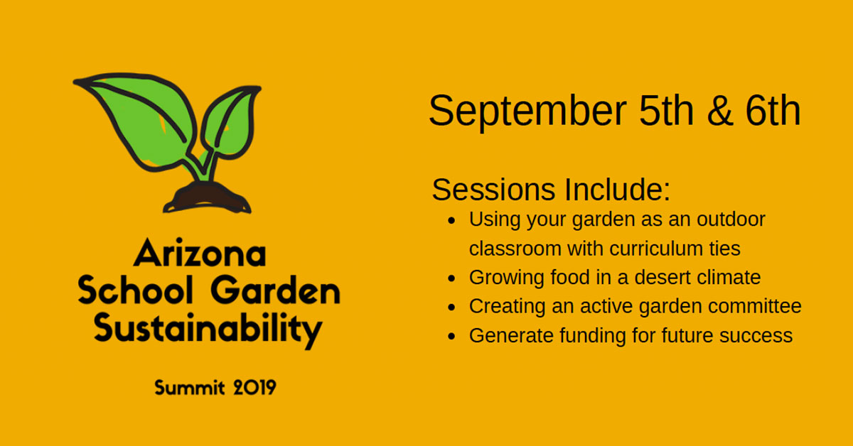 2019 Arizona School Garden Sustainability Summit
