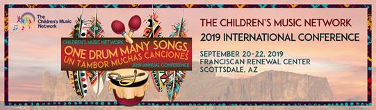 2019 Children's Music Network International Conference in Scottsdale, AZ