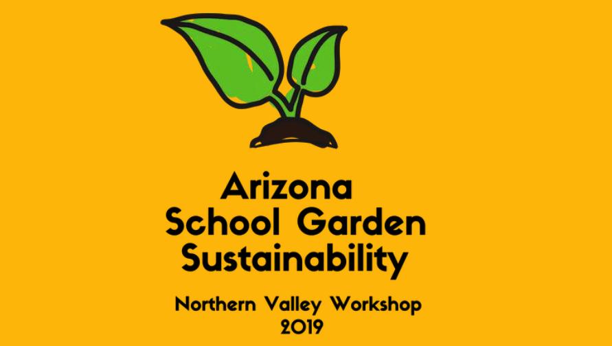 AZ School Garden Workshop - Northern Valley