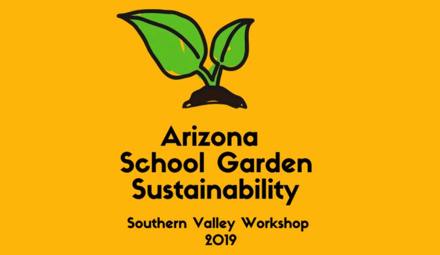 AZ School Garden Workshop - Southern Valley